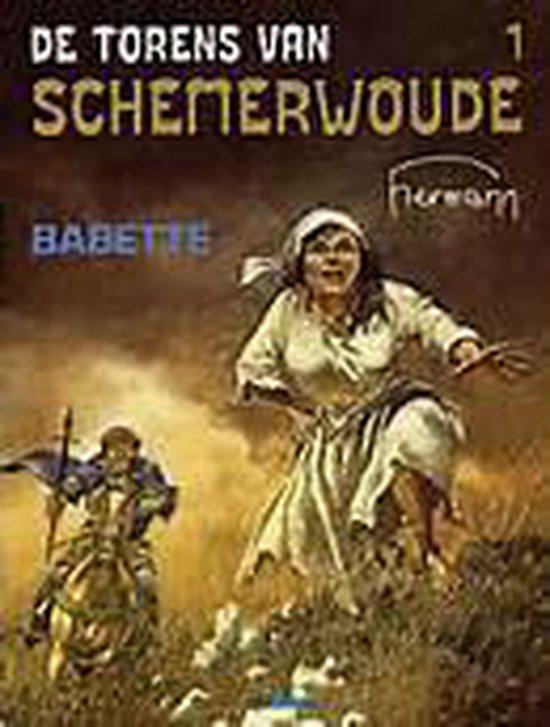 De torens van schemerwoude 1: babette - Hermann Huppen |