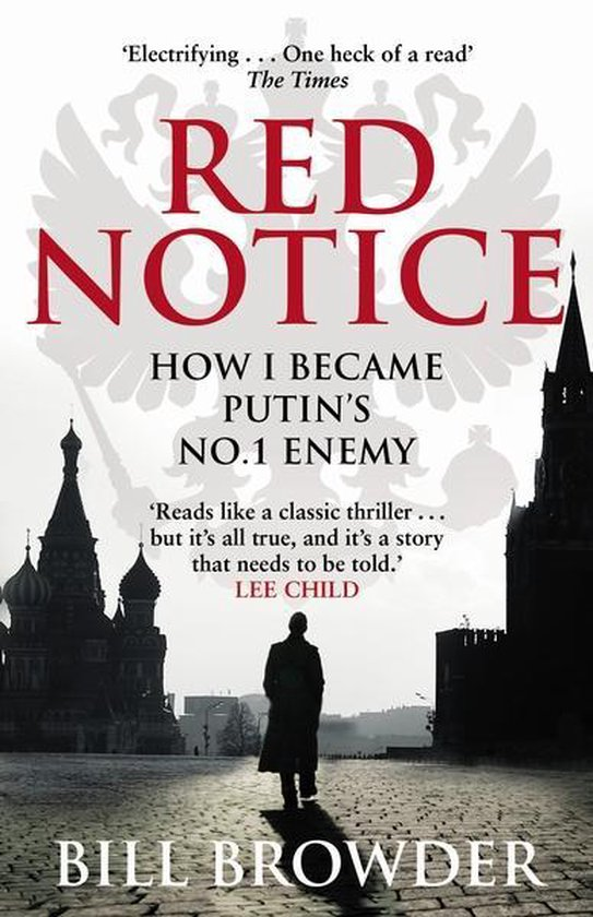 Red Notice : A True Story of Corruption, Murder and One Man's Fight for Justice