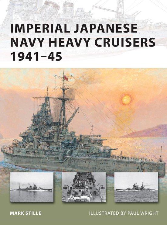 Boek cover Imperial Japanese Navy Heavy Cruisers 1941-45 van Mark Stille (Onbekend)