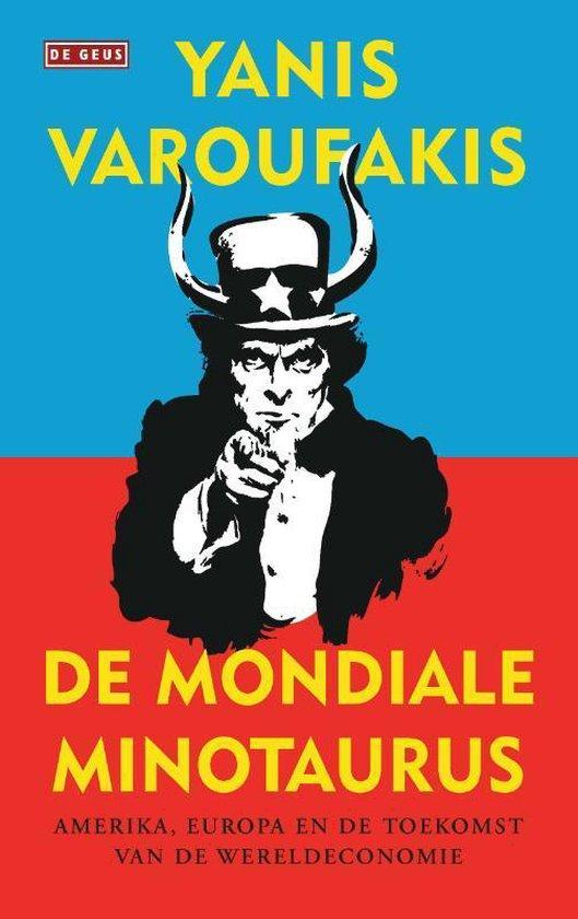 De mondiale minotaurus - Yanis Varoufakis | Fthsonline.com