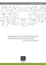 Instrumente Fur Ein Erfolgreiches Marketing in Social Networks