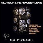 All Your Life/Sweet Life