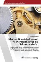 Mechanik Entdecken Mit Fischertechnik Fur Die Sekundarstufe I