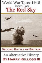 The Red Sky - The Second Battle of Britain