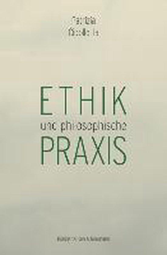 Ethik und philosophische Praxis