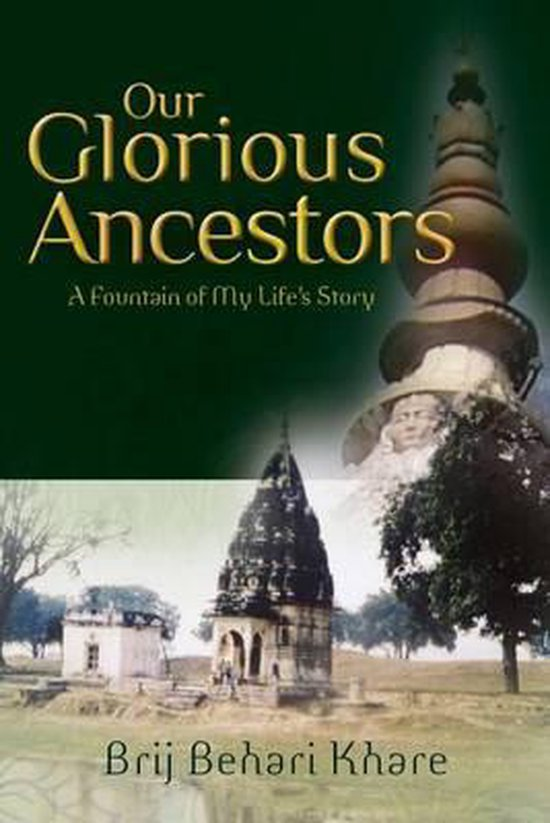 Our Glorious Ancestors