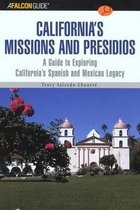 A FalconGuide (R) to California's Missions and Presidios
