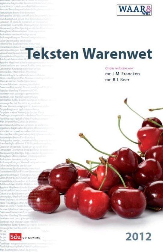 Teksten warenwet / Editie 2012 - none pdf epub