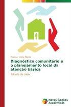 Diagnostico Comunitario E O Planejamento Local Da Atencao Basica