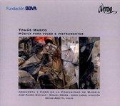 Tomas Marco: Musica para Voces e Instrumentos