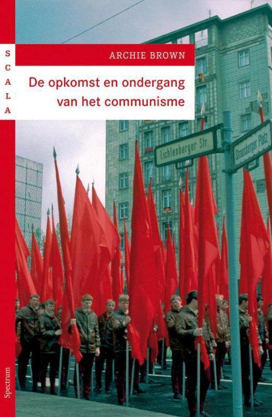 Boek cover De opkomst en ondergang van het communisme van Archie Brown (Paperback)