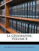 La Geographie, Volume 8