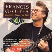 Francis Goya - Plays His Favourite Hits, Volume 1