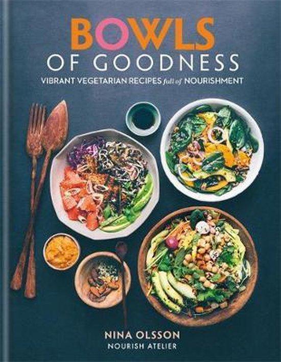 Boek cover Bowls of Goodness van Nina Olsson (Hardcover)