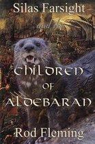 Silas Farsight and the Childen of Aldebaran