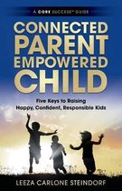 Connected Parent, Empowered Child