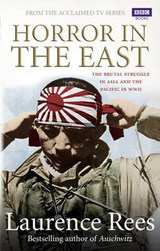 Boek cover Horror In The East van Laurence Rees (Paperback)