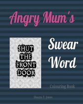 Mum's Swear Word Colouring Book