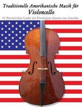 Traditionelle Amerikanische Musik F r Violoncello