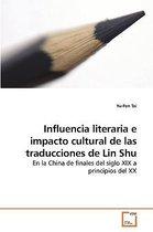 Influencia Literaria E Impacto Cultural de Las Traducciones de Lin Shu
