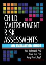 Child Maltreatment Risk Assessments