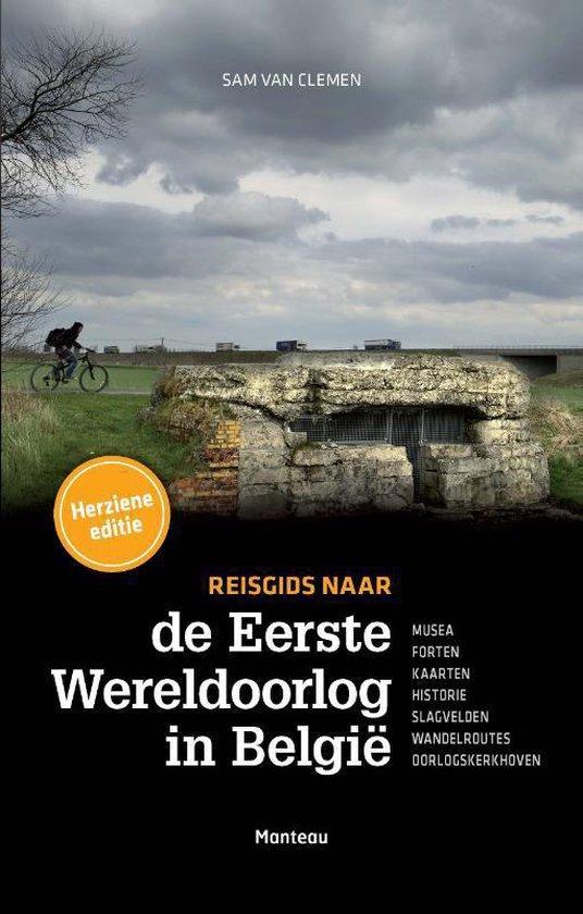 Reisgids naar de eerste wereldoorlog in Belgie - Sam van Clemen pdf epub