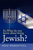 So, What Do You Know about Being Jewish?