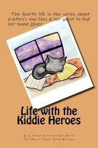 Life with the Kiddie Heroes