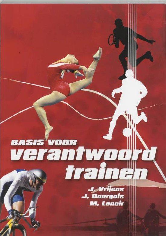 Basis Voor Verantwoord Trainen - J. Vrijens pdf epub