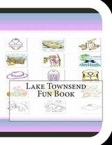 Lake Townsend Fun Book