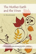The Mother Earth and the Vines