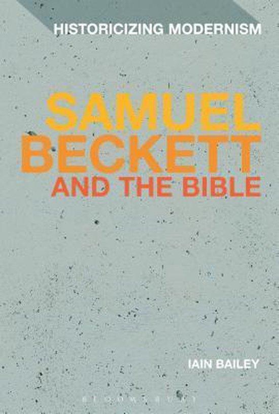 Boek cover Samuel Beckett and The Bible van Dr Iain Bailey (Paperback)