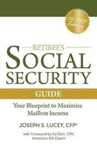 The Retiree's Social Security Guide