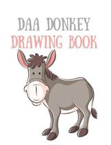Daa Donkey Drawing Book