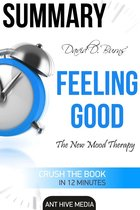 David D. Burns' Feeling Good: The New Mood Therapy | Summary