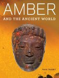Amber and the Ancient World - And Getty Apocalypse Manuscript