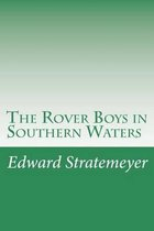 The Rover Boys in Southern Waters