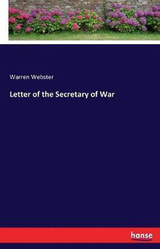 Letter of the Secretary of War