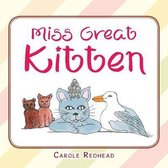 Miss Great Kitten