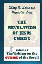 Boek cover The Revelation of Jesus Christ Volume 1 van Mary E Lewis