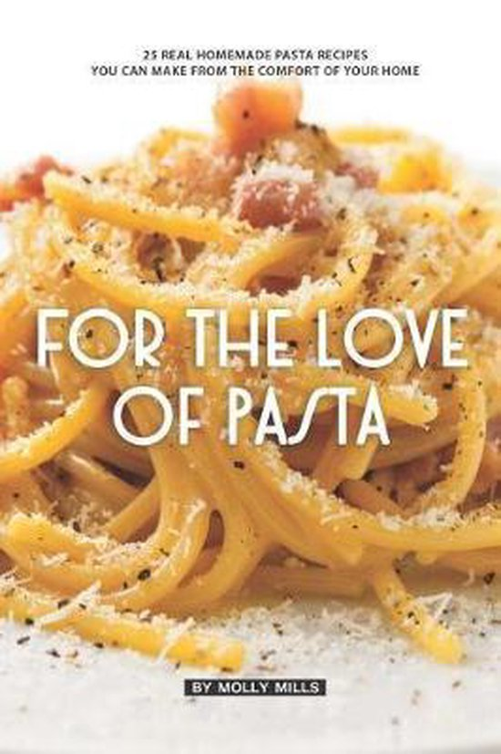 For the Love of Pasta