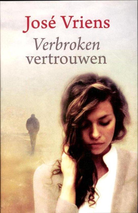 Verbroken vertrouwen - Jose Vriens |