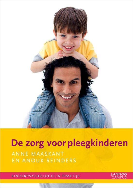 Kinderpsychologie in praktijk - Pleegkinderen - Anne Maaskant |