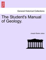The Student's Manual of Geology.