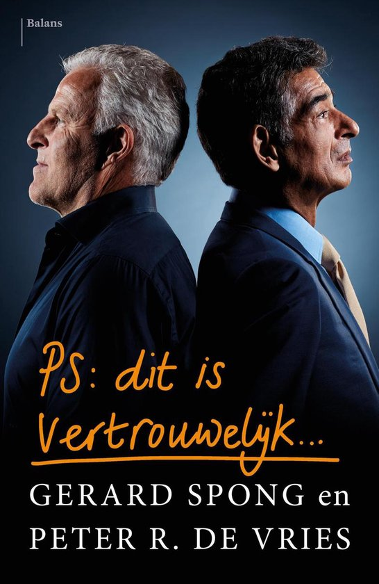 Boek cover PS Dit is vertrouwelijk van Gerard Spong (Onbekend)