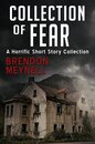 Omslag Collection of Fear: A horrific short story collection