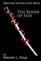 The Bonds of Fate