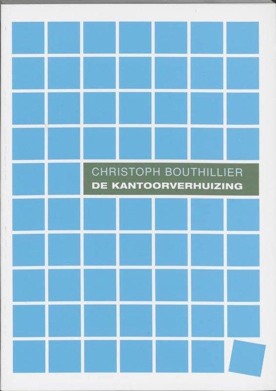 De kantoorverhuizing - C. Bouthillier |