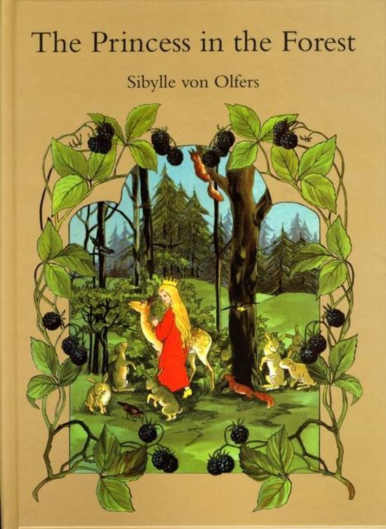 Boek cover The Princess in the Forest van Sibylle Von Olfers (Hardcover)