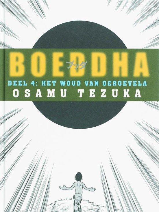 Boeddha 4 - Woud van Oeroevela - Tezuka  